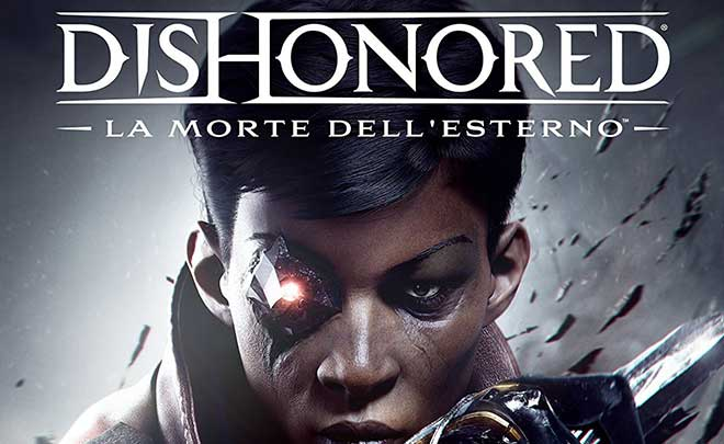 Dishonored: La Morte dell'Esterno torna a mostrarsi in un nuovo trailer