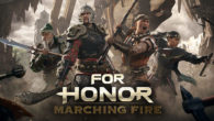 For Honor Marching Fire