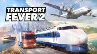 Transport Fever 2 Recensione
