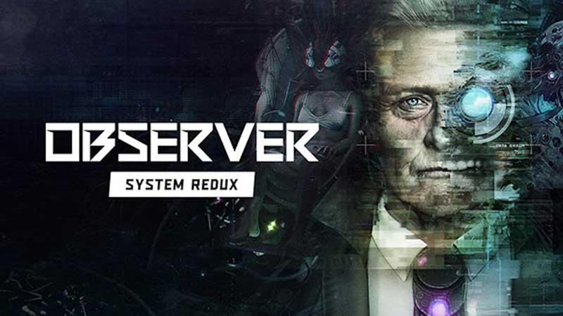 Observer System Redux Recensione